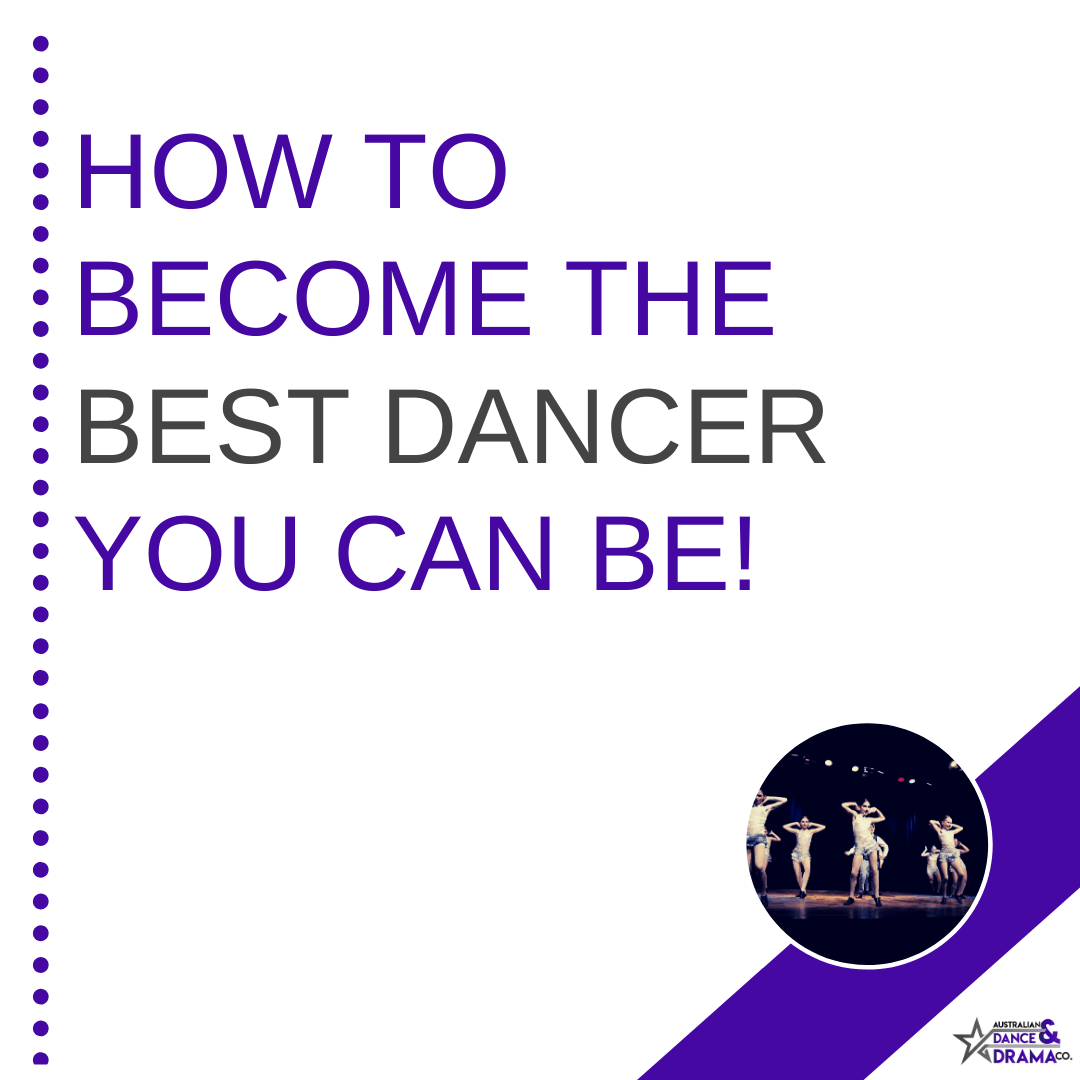 How to become the best dancer you can be
